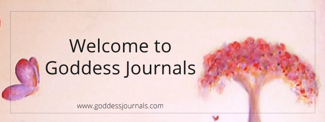 Welcome to Goddess Journals
